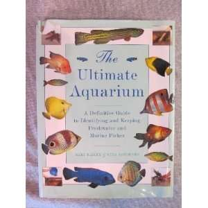 Aquarium A Definitive Guide to Identifying and Keeping Freshwater