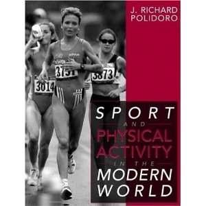 Sport and Physical Activity in the Modern World [Paperback