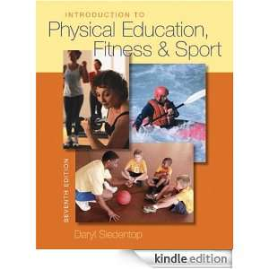 Introduction to Physical Education, Fitness, and Sport [Print Replica