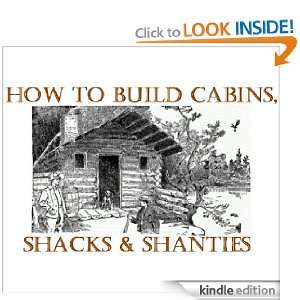 and Shacks; Log Home Plans: Calvin Manson:  Kindle Store