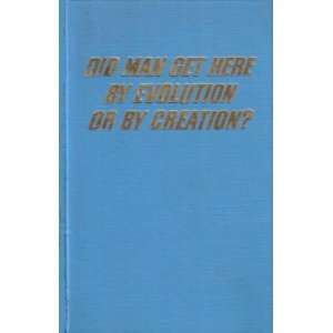 Here By Evolution or Creation Watchtower Bible & Tract Society Books