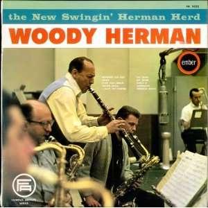 The New Swingin Herman Herd Woody Herman Music