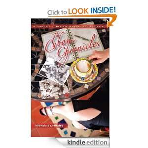 The Cuban Chronicles, A True Tale of Rascals, Rogues, and Romance