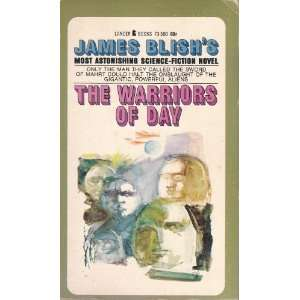 The Warriors of Day James Blish Books
