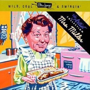 Ultra Lounge Wild, Cool & Swingin   Artist Series Vol 3 by Mrs
