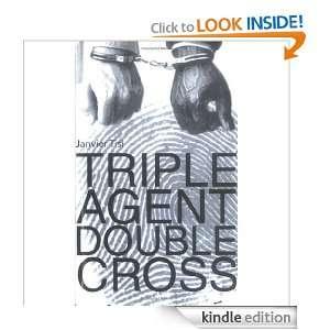 Triple Agent, Double Cross: Janvier Chando, Janvier Tisi: