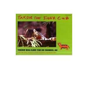 Takdir the Tiger Cub (Somali and English Edition