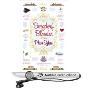 Bergdorf Blondes (Audible Audio Edition): Plum Sykes