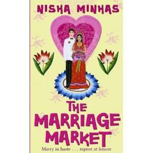 The Marriage Market (9781416510932) Nisha Minhas Books