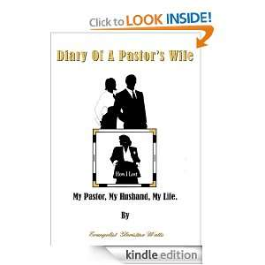 Diary Of A Pastors Wife:How I Lost My Pastor, My Husband, My Life