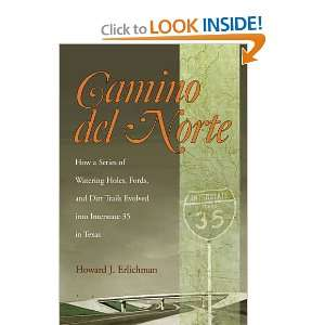 Camino Del Norte: How a Series of Watering Holes, Fords