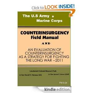 The U.S Army/Marine Corps Counterinsurgency Field Manual/An Evaluation