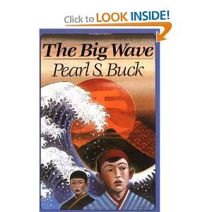 The Big Wave (9780064401715): Pearl S. Buck: Books