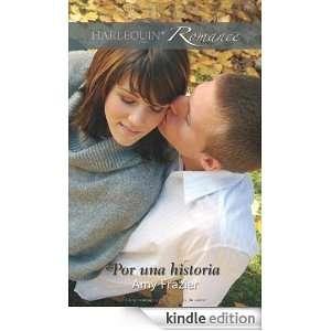 Por una historia (Spanish Edition): AMY FRAZIER:  Kindle