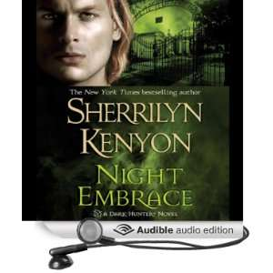 Night Embrace A Dark Hunter Novel (Audible Audio Edition