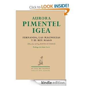 Fernanda, las magnolias y el rey mago (Spanish Edition): Aurora