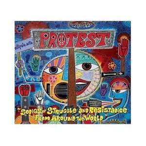 Protest   Songs of Struggle and Resistance From Around