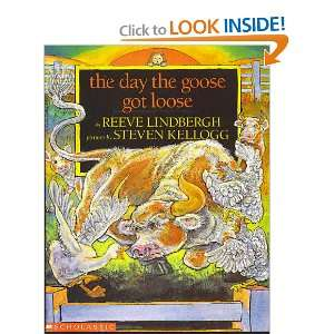 DAY THE GOOSE GOT LOOSE (9780590473132): REEVE LINDBERGH