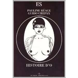 Histoire dO (9788895249261) Guido Crepax Pauline Réage