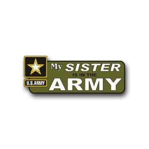 United States Army My Sister is in the Army Bumper