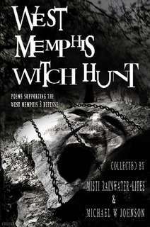 West Memphis Witch Hunt by west memphis witch hunt in Poetry