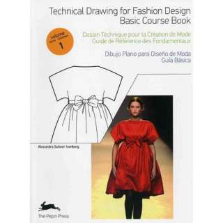de Mode, Tome 1/Dibujo Plano Para Diseno de Moda, Volumen 1 Basic Co