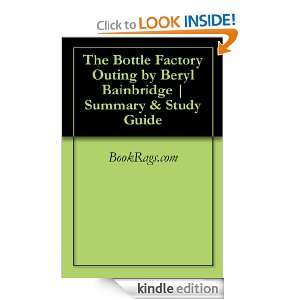 The Bottle Factory Outing by Beryl Bainbridge  Summary & Study Guide
