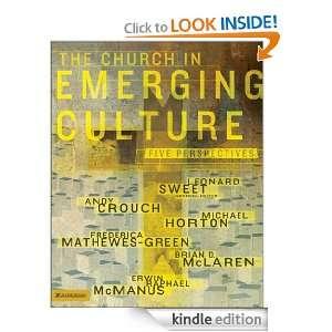 Emerging Culture: Five Perspectives: Leonard Sweet, Brian D. McLaren