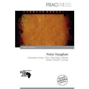 Peter Vaughan (9786200510976): Harding Ozihel: Books