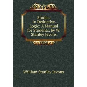 for Students, by W. Stanley Jevons: William Stanley Jevons: Books