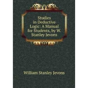 for Students, by W. Stanley Jevons: William Stanley Jevons: Books