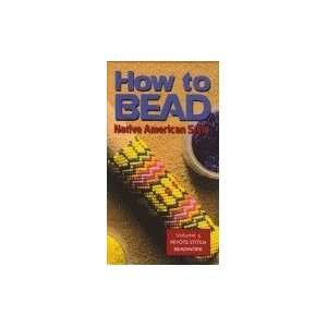 How to Bead Native American Style   Volume 3:Peyote Stitch