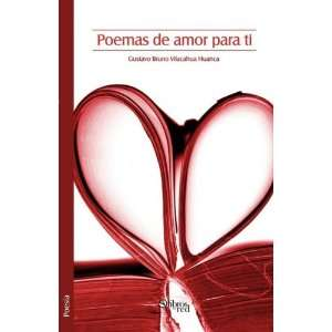Poemas de amor para ti (Spanish Edition) (9781597544542